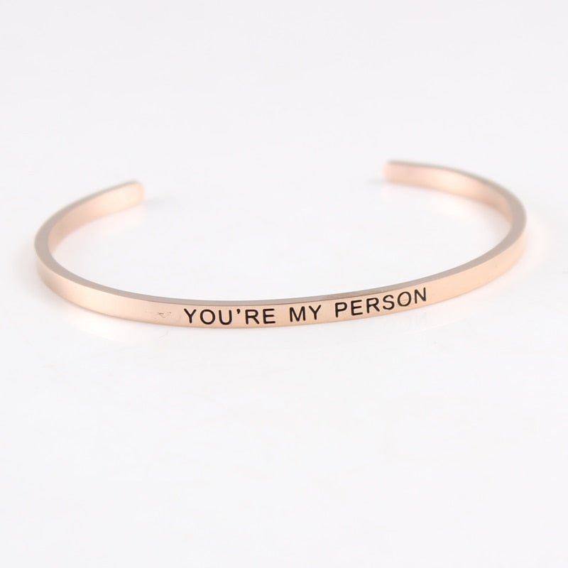 """YOU'RE MY PERSON"" Cuff Bracelet"
