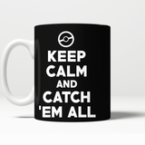 Pokemon Keep Calm And Catch 'Em All 11 oz Mug - NerdKudo - 4