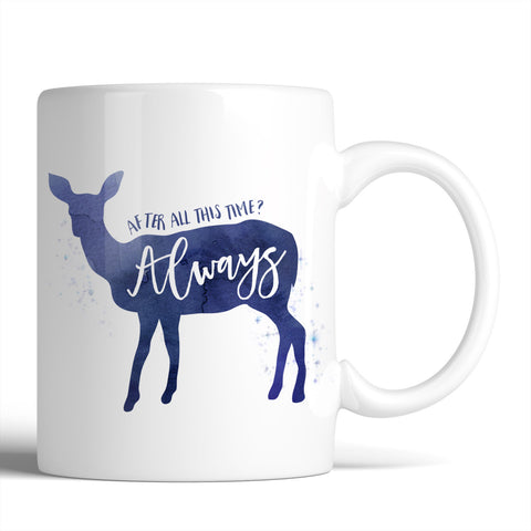 Harry Potter After All This Time? Always 11oz Mug