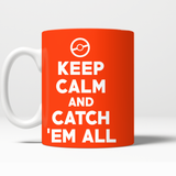 Pokemon Keep Calm And Catch 'Em All 11 oz Mug - NerdKudo - 1
