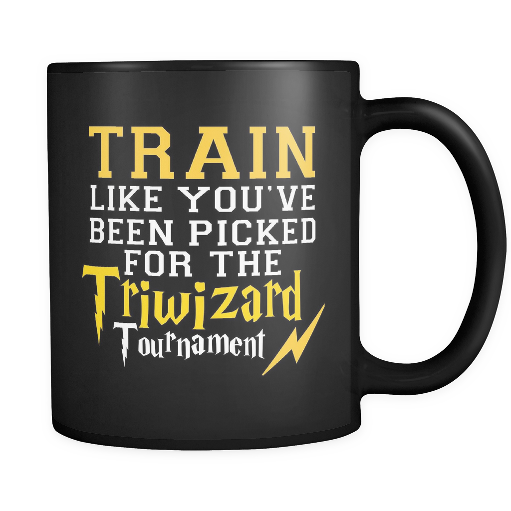 Harry Potter Train Like You've Been Picked For The Triwizard Tournament Mug - NerdKudo - 1
