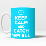 Pokemon Keep Calm And Catch 'Em All 11 oz Mug - NerdKudo - 6