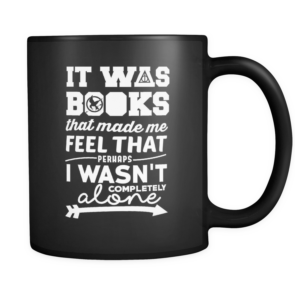 Harry Potter It Was Books That Made Me Feel That Perhaps I Wasn't Completely Alone - NerdKudo - 1