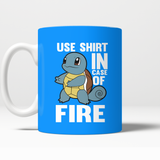 Pokemon Squirtle Use Shirt In Case Of Fire Mug - NerdKudo - 2