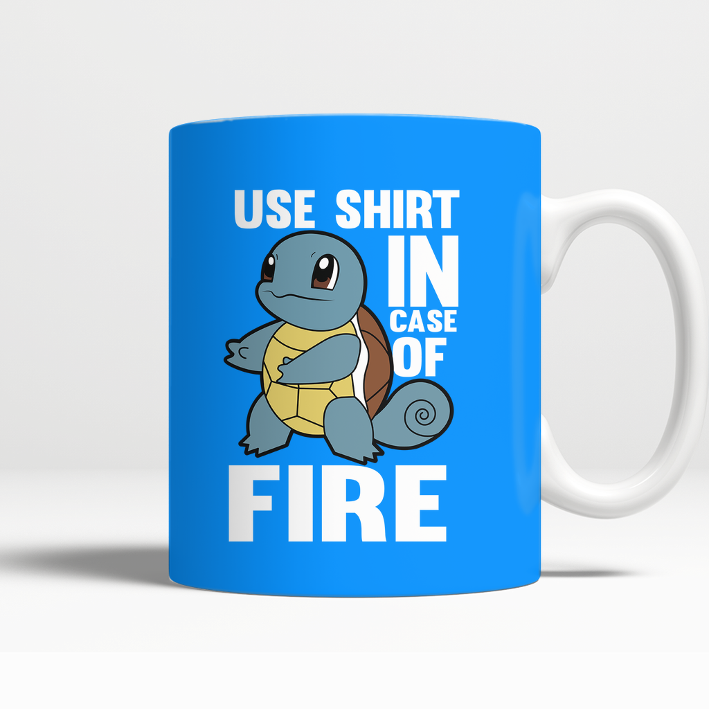 3fc73b3a Pokemon Squirtle Use Shirt In Case Of Fire Mug – NerdKudo