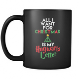 Harry Potter All I Want For Christmas Is My Hogwarts Letter Mug - NerdKudo - 2