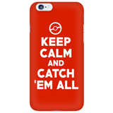 Pokemon Keep Calm And Catch 'Em All Phone Case - NerdKudo - 6