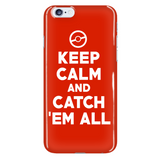 Pokemon Keep Calm And Catch 'Em All Phone Case - NerdKudo - 7