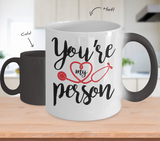 Grey's Anatomy You're My Person 11oz Color Changing Mug - NerdKudo - 2