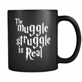 Harry Potter The Muggle Struggle Is Real Mug - NerdKudo - 1