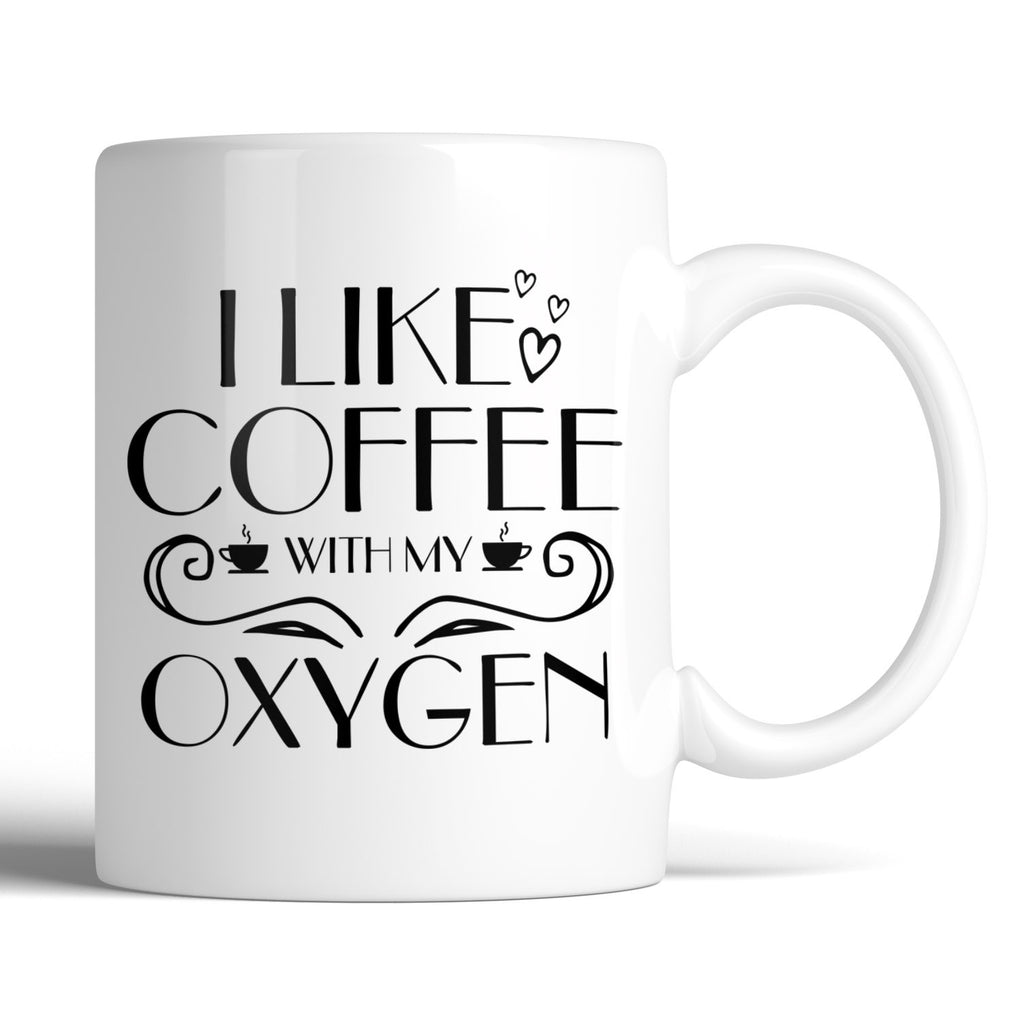 Gilmore Girls I Like Coffee With My Oxygen 11oz Mug