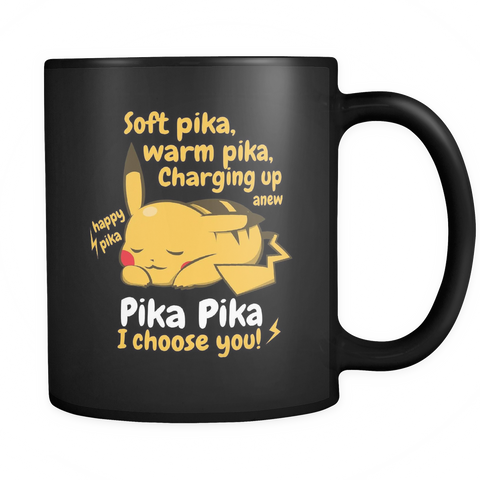 Pokemon Soft Pika, Warm Pika, Charging up anew Happy Pika Pika Pika I Choose You! Mug - NerdKudo - 1