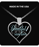 It's a Beautiful Day to Save Lives Heart Necklace - NerdKudo