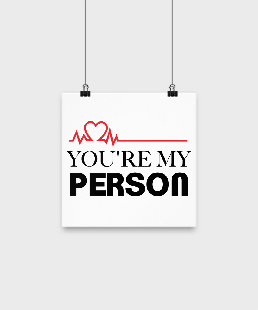 Grey's Anatomy You're My Person 10x10 Poster