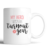 Firefighter My Hero Wears Turnout Gear 11oz Mug