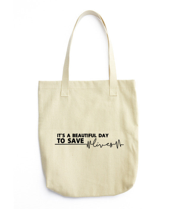 Grey's Anatomy It's A Beautiful Day To Save Lives Tote Bag
