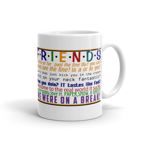 F.R.I.E.N.D.S Favorite Quotes Mug