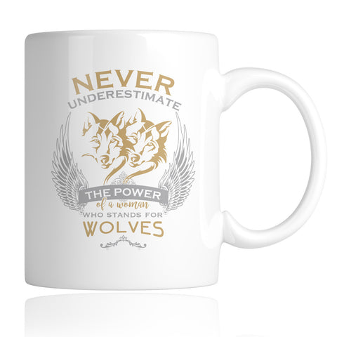 Never Underestimate The Power of A Woman Who Stands For Wolves 11oz Mug