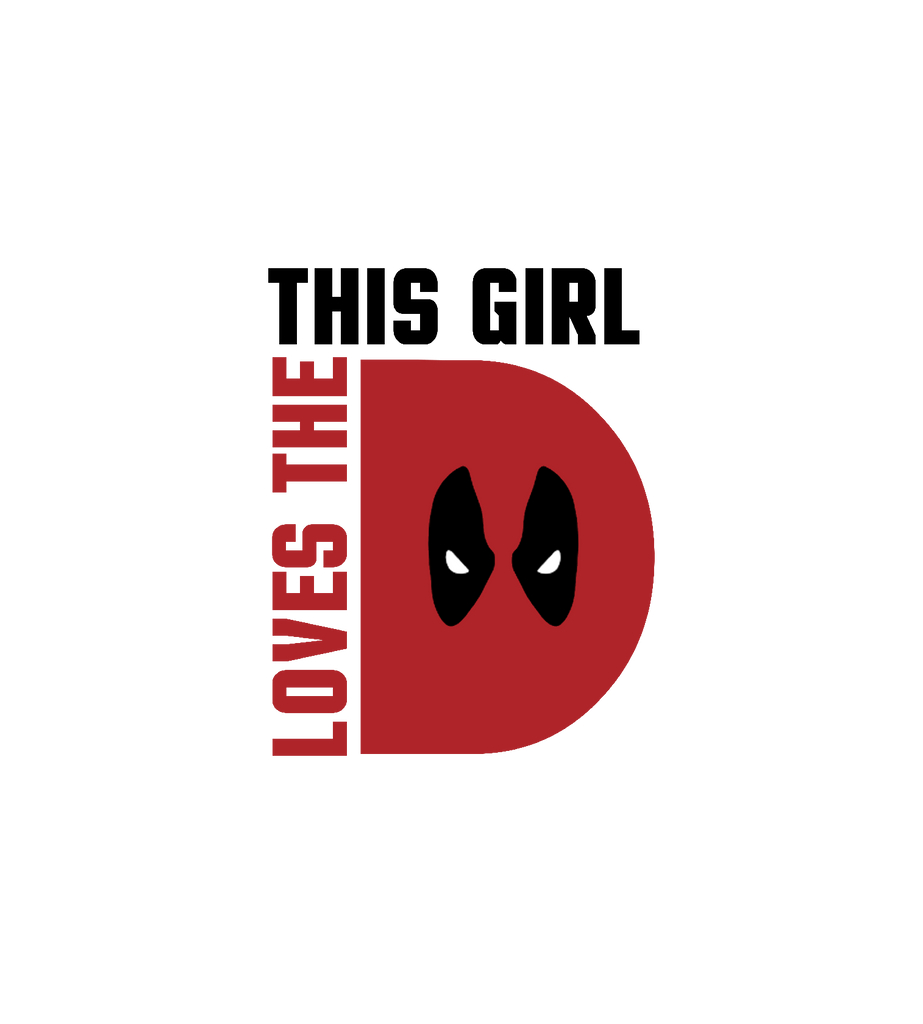 This Girl Loves The D (Deadpool) Sticker - NerdKudo