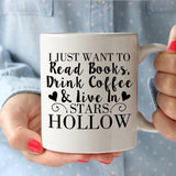 Gilmore Girls I Just Want To Read Books, Drink Coffee & Live In Stars Hollow 11oz Mug