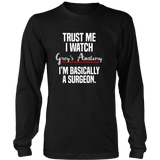Trust Me I Watch Grey's Anatomy I'm Basically A Surgeon Shirt - NerdKudo - 5