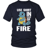 Pokemon Squirtle Use Shirt In Case Of Fire Shirt - NerdKudo - 3