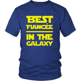 Star Wars Best Fiancee In The Galaxy Shirt - NerdKudo - 1