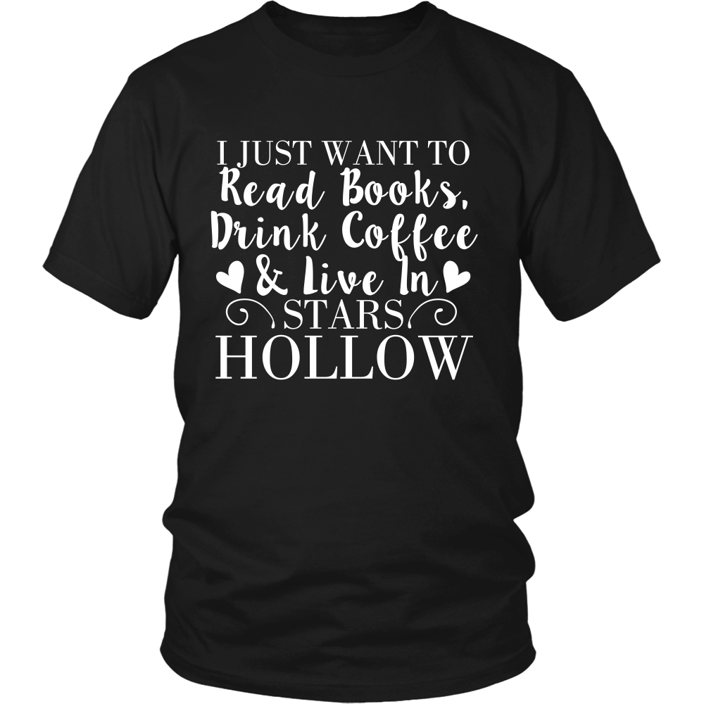 Gilmore Girls I Just Want To Read Books, Drink Coffee & Live In Stars Hollow Shirt - NerdKudo - 3