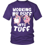 Pokemon Jigglypuff Working My Puff Into Tuff Shirt - NerdKudo - 1