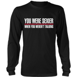 Grey's Anatomy You Were Sexier When You Weren't Talking Shirt - NerdKudo - 4