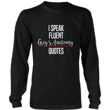 I Speak Fluent Grey's Anatomy Quotes Shirt - NerdKudo - 5