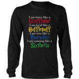 Harry Potter Brave Like A Gryffindor Loyal Like A Hufflepuff Wise Like A Ravenclaw Cunning Like A Slytherin Shirt - NerdKudo - 6