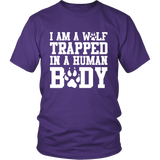 I'm a Wolf Trapped In a Human Body Shirt - NerdKudo - 2