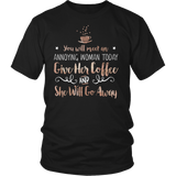 Gilmore Girls You Will Meet An Annoying Woman Today Give Her Coffee And She Will Go Away Shirt - NerdKudo - 5