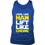 Star Wars Look Like Han Lift Like Chewie Shirt Workout Tanks - NerdKudo - 4