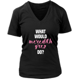 Grey's Anatomy What Would Meredith Grey Do Shirt - NerdKudo - 12