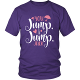 Gilmore Girls You Jump, I Jump, Jack Shirt - NerdKudo - 2