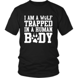 I'm a Wolf Trapped In a Human Body Shirt - NerdKudo - 3