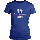 I Speak Fluent Grey's Anatomy Quotes Shirt - NerdKudo - 10