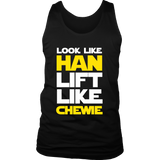 Star Wars Look Like Han Lift Like Chewie Shirt Workout Tanks - NerdKudo - 5