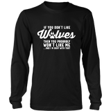 If You Don't Like Wolves Then You Probably Won't Like Me Shirt - NerdKudo - 4