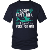 Sorry Can't Talk I Traded My Voice For Fins Shirt - NerdKudo - 3