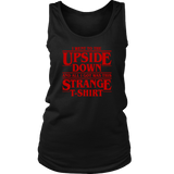 Stranger Things I Went To The Upside Down And All I Got Was This Strange T-Shirt - NerdKudo - 7