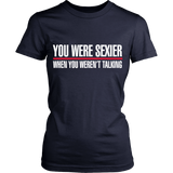 Grey's Anatomy You Were Sexier When You Weren't Talking Shirt - NerdKudo - 9