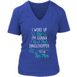 I Woke Up Like I'm Gunna Need My Dinglehopper To Fix This Mess Shirt - NerdKudo - 13