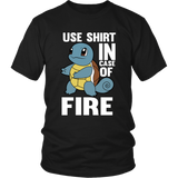 Pokemon Squirtle Use Shirt In Case Of Fire Shirt - NerdKudo - 4
