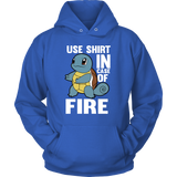 Pokemon Squirtle Use Shirt In Case Of Fire Shirt - NerdKudo - 9