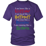 Harry Potter Brave Like A Gryffindor Loyal Like A Hufflepuff Wise Like A Ravenclaw Cunning Like A Slytherin Shirt - NerdKudo - 1