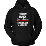 Trust Me I Watch Grey's Anatomy I'm Basically A Surgeon Shirt - NerdKudo - 6