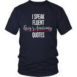 I Speak Fluent Grey's Anatomy Quotes Shirt - NerdKudo - 3